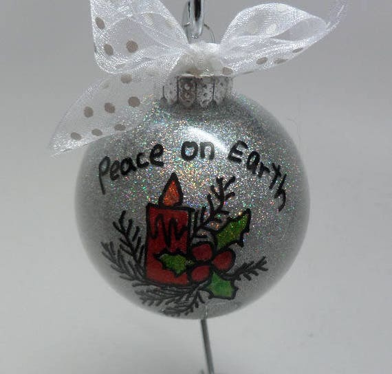 "Hand Painted Ornament ""Peace on Earth"" with candle and holly can be personalized  Free Shipping"