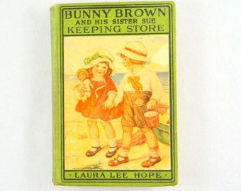 Bunny Brown and His Sister Sue Keeping Store by Laura Lee Hope from 1922