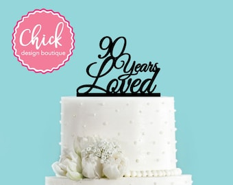 90 Years Loved Birthday Acrylic Cake Topper