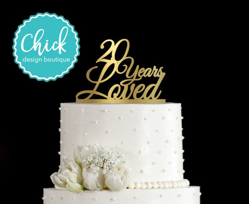 20 Years Loved Birthday Cake Topper Anniversary