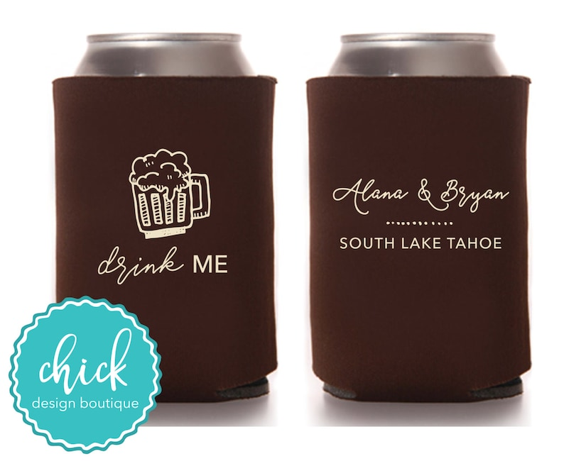 Drink Me Custom Can Cooler Personalized Wedding Favor Party Gift Anniversary Favor Engagement Favor 1D238 Beer Cheers!