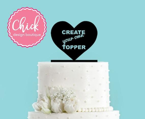 Create Your Own Custom Acrylic Wedding Cake Topper Anything   Etsy