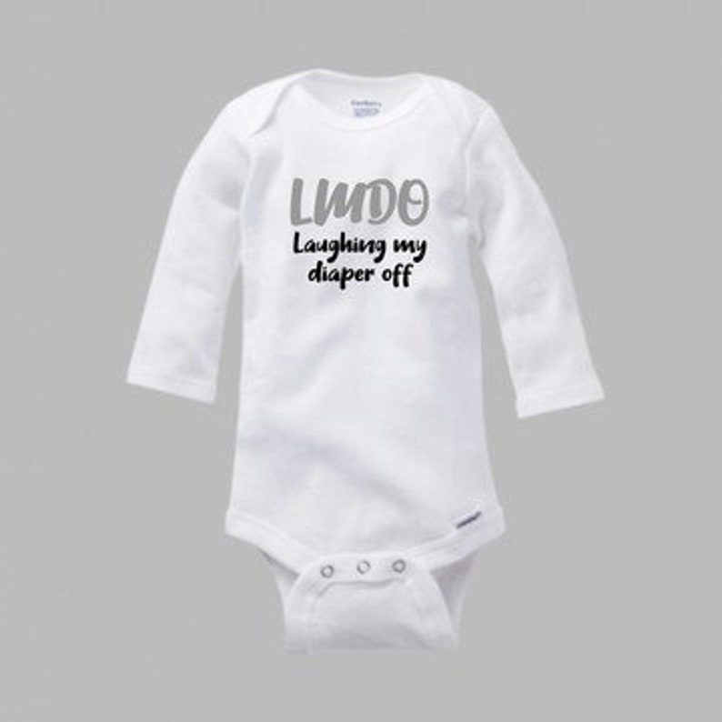 Cotton One Piece Funny Quote Infant Bodysuit -LMDO Laughing My Diaper Off Baby Quote Funny Baby Gift
