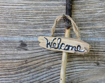 Mini Driftwood Welcome Sign for Fairy Garden and Potted Plants , Rustic Decoraion