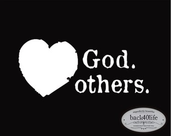 Love God Love Others Vinyl Decal (I-006)
