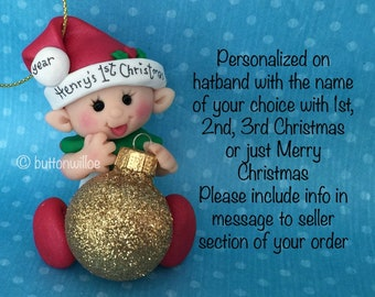 Baby elf First Christmas with glitter ornament ball