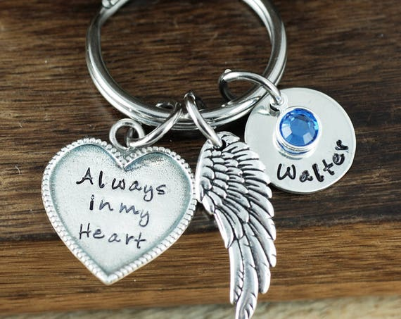 Personalized Memorial Keychain, Always in my heart Keychain, Remembrance Keychain, Bereavement Jewelry, Loss of Loved One, Sympathy Gift
