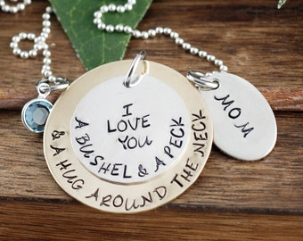 I love you a bushel and a peck Necklace, Birthstone Necklace, Hand Stamped Necklace, Personalized Necklace, and a hug around your neck