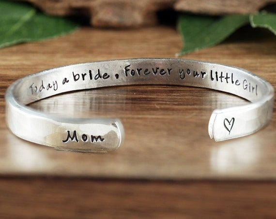 Mother of the Bride Gift, Jewelry for Mother of the Bride, Today a Bride Forever your Little Girl, Cuff Bracelet, Bridal Gift for Mom
