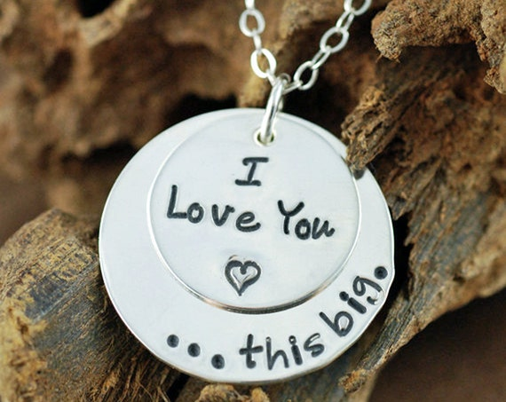 Sterling Silver Hand Stamped Necklace, Mothers Necklace, I love you this big, Personalized Jewelry, Heart Necklace, GIft for Daughter
