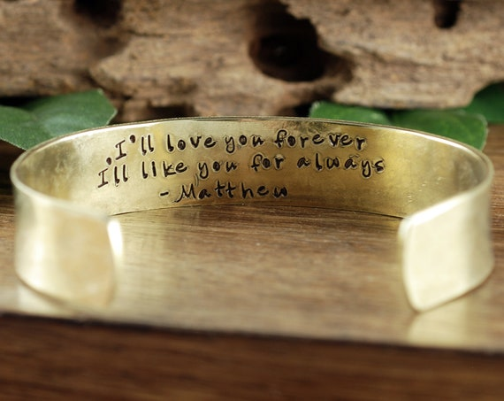 I'll Love you forever, I'll Like you for always, Perosnalized Mother's Cuff Bracelet, Mother's Jewelry, Gift for Mom, Mother's Day Gift