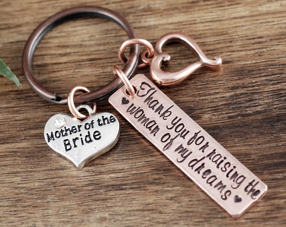 Mother of the Bride Gift, Thank You For Raising the woman of my dreams Keychain, Wedding Gift, Mother of the Groom, Mother in Law Gift