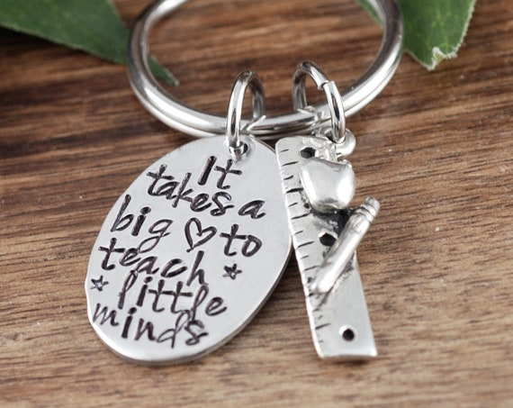Teacher Appreciation Gift, It Takes a Big Heart to Teach Little Minds, Thank you gift for Teacher, Gift for Teacher, Teacher Keychain