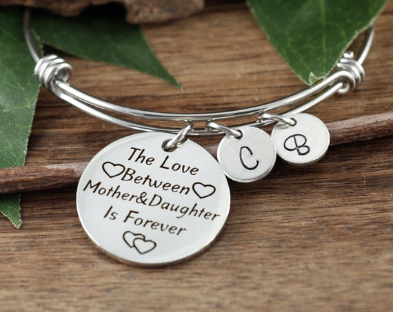 Love between a Mother & Daugther is Forever, Bangle Bracelet, Personalized Charm Bracelet, Mother's Day Gift, Initial Bracelet for Mom