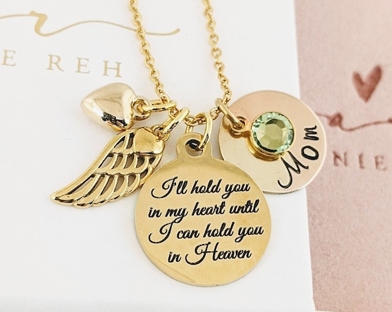 Personalized Memorial Necklace, I'll hold you in my heart until I Hold you in Heaven, Remembrance Necklace, In Memory Of Mom, Loss of Parent