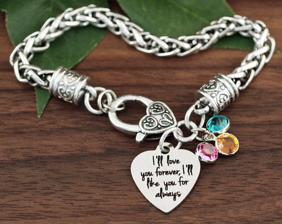 I'll love you forever, I'll Like You For Always, my Mommy you'll be, Mother's Day Gift, Silver Bracelet for Mom, Love You Forever