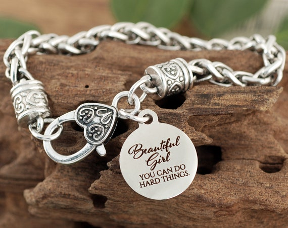 Beautiful Girl, do hard things, Inspirational Bracelet, Self Esteem, Daughter Gift, Graduation Gift, Quote Jewelry, Gifts for Her, Motivate