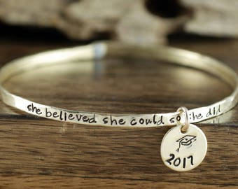 She believed she could So she did Bangle Bracelet, Graduation Gift, Quote Jewelry, GIft for Graduation, Inspirational Jewelry