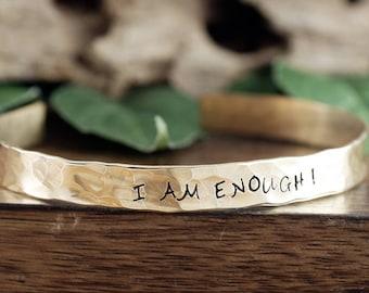Inspirational Jewelry, I am Enough Cuff Bracelet, I am ENOUGH Jewelry, Personalized Bracelets, Affirmation Jewelry, Custom cuff Bracelets