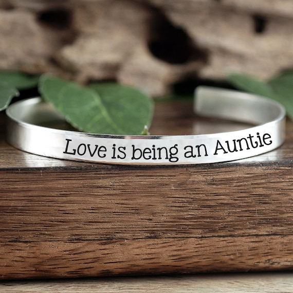 Love is being an Auntie, Gift from Niece, Cuff Bracelet, Gift for Aunt, Aunt Jewelry, Mother's Day Gift, Gift From Nephew, Auntie Jewelry