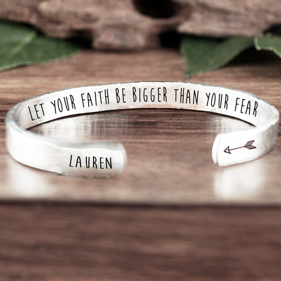 Let your faith be bigger than your fear Cuff Bracelet, Inspirational Gift, Religious Gift, Spiritual Jewelry, Bible Verse Gift, Custom Gift