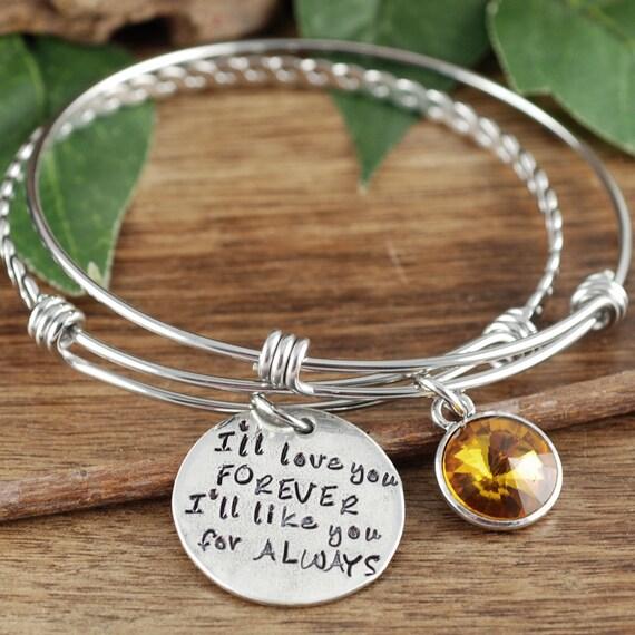 I'll Love you Forever I'll like you for Always Bracelet, Hand Stamped Bangle Bracelet, Charm Bracelet, Gift For Mom, Adjustable Bracelet,