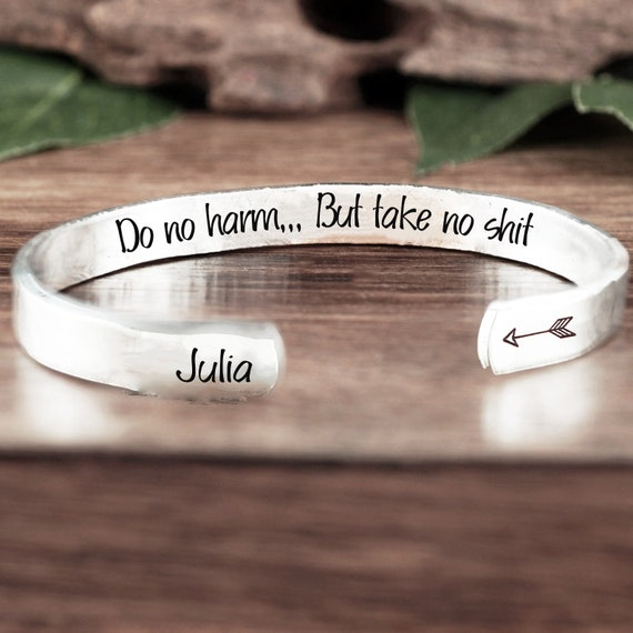 Do no harm But take no shit Cuff Bracelet, Inspirational Gift, Friendship Bracelet, Birthday Gift for Friend, Motivational Gift, Friend Gift