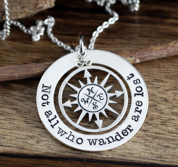 Not all who wander are lost, Handstamped inspirational Necklace, Graduation Necklace, Gift for graduate, Sterling Silver Compass Necklace