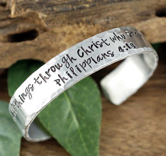 I can do all things through Christ who Strengthens me, Aluminum Cuff Bracelet, Inspiration Bracelet, Custom Cuff Bracelet, Message Cuff