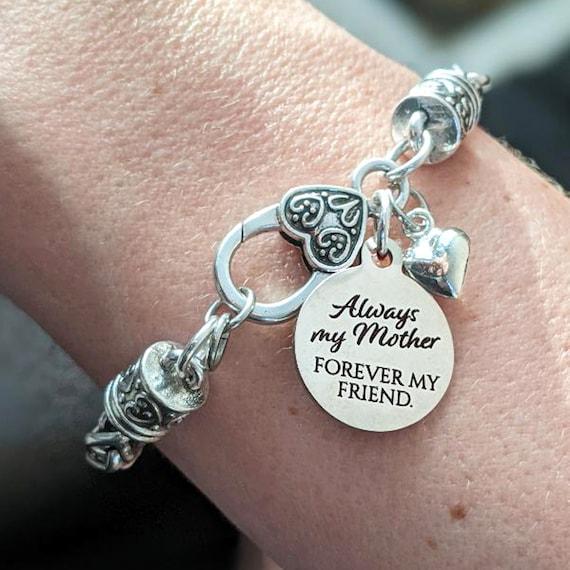 Mom Gift, Always My Mother Forever My Friend Bracelet, Chain Bracelet, Gift For Mom, Mothers Day Gift, Mom Birthday, Mom Wedding GIft