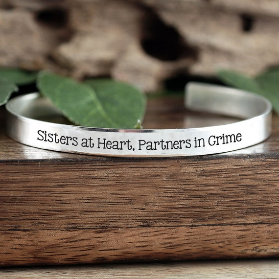 Sister at Heart Partners in Crime, Sisters Cuff Bracelet, Personalized Hand Stamped Bracelet, Best Friends Bracelet, Friendship Gift