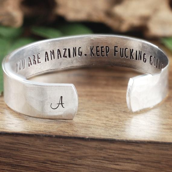 Keep Fucking Going Cuff Bracelet, Motivational Custom Bracelet, Silver Cuff Bracelet, Personalized Cuff Bracelet, Best Friend Bracelet