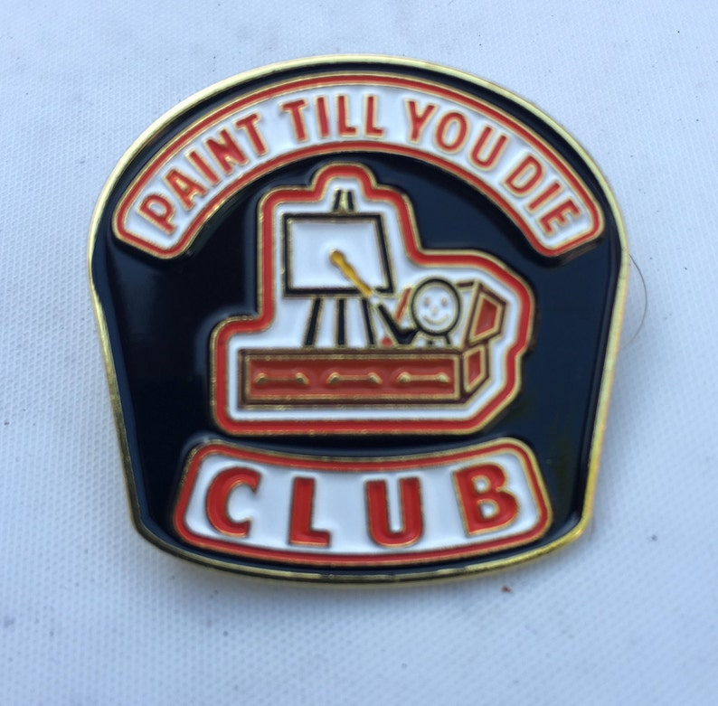 Paint Till You Die lapel  enamel Pin image 0