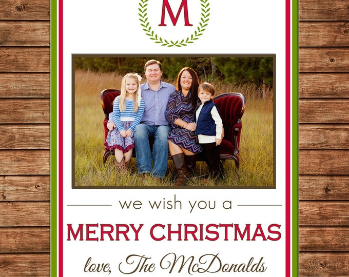 Christmas Holiday Photo Card Wreath Monogram - Can Personalize - Printable File or Printed Cards