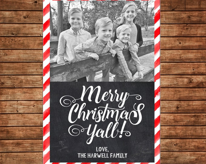 Christmas Holiday Photo Card Merry Christmas Y'all Red Stripe Chalkboard  - Can Personalize - Printable File or Printed Cards