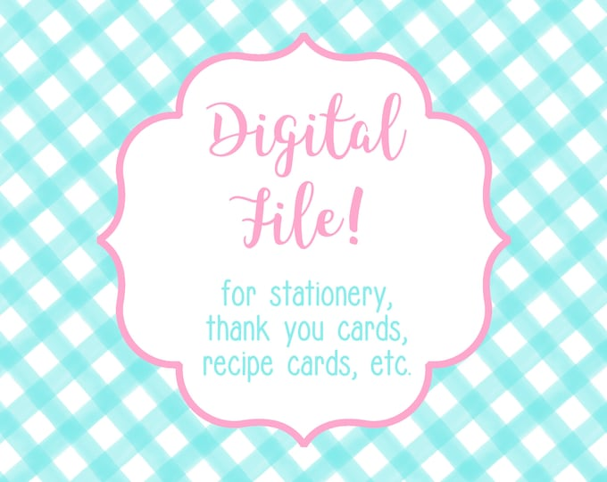 DIGITAL FILE for ONE Item Thank You Notes, Notecards, Flat Notes, Recipe Cards, etc - Use this link to purchase a printable file