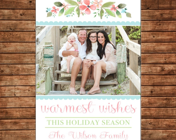 Christmas Holiday Photo Card Beach Warmest Wishes Watercolor Floral - Can Personalize - Printable File or Printed Cards