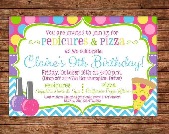 Girl Invitation Pedicures Pizza Mani Pedi Birthday Party - Can personalize colors /wording - Printable File or Printed Cards