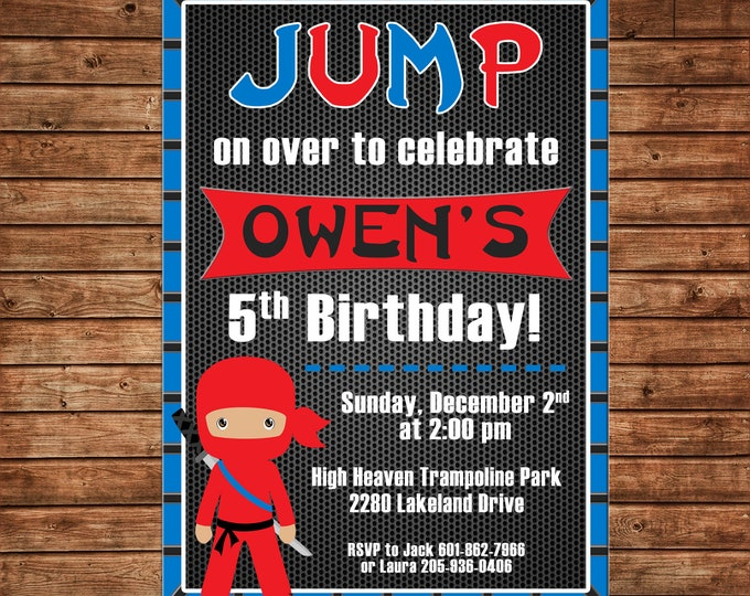 Boy Invitation Trampoline Park Ninja Birthday Party - Can personalize colors /wording - Printable File or Printed Cards