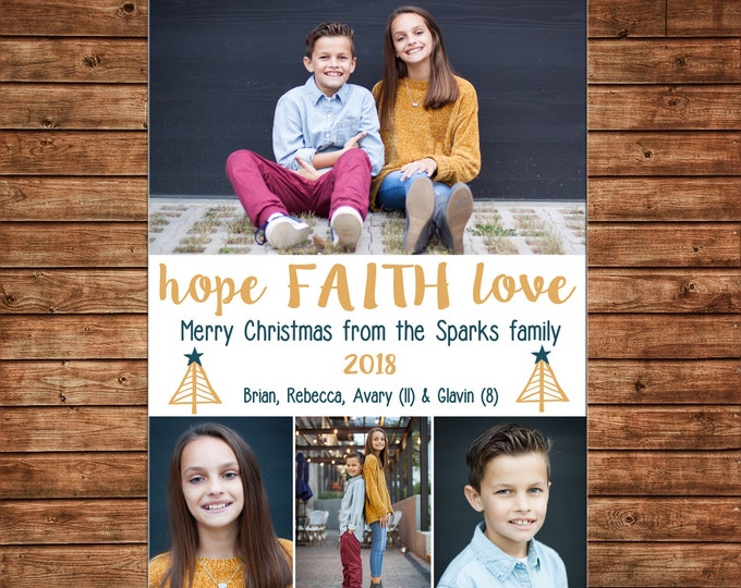 Christmas Holiday Photo Card Hope Faith Love - Can Personalize - Printable File or Printed Cards