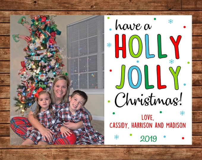 Christmas Holiday Photo Card Holly Jolly Christmas - Can Personalize - Printable File