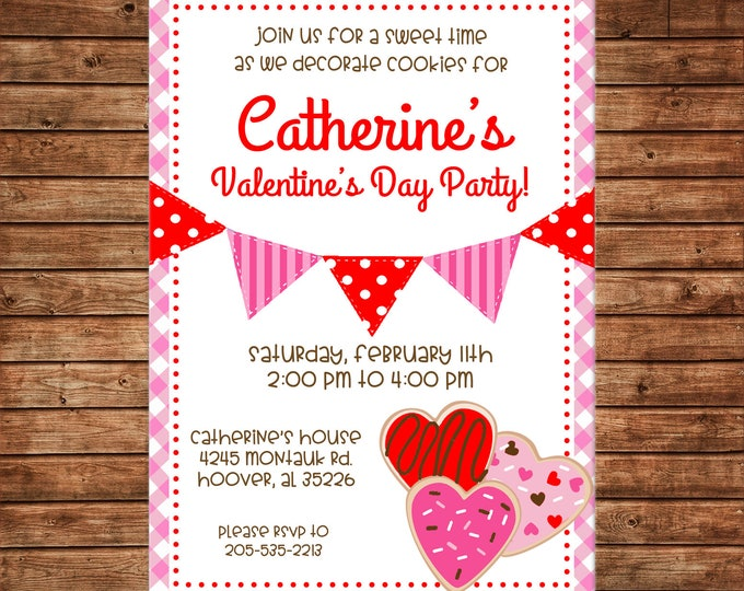 Valentines Valentine Invitation Girl Party Cookies Birthday - Can personalize colors /wording - Printable File or Printed Cards