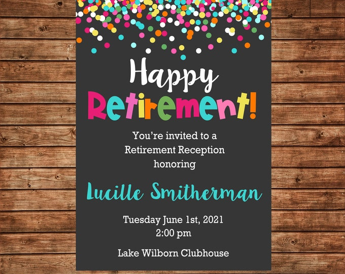 Boy or Girl Invitation Confetti Retirement Surprise Birthday Party - Can personalize colors /wording - Printable File or Printed Cards