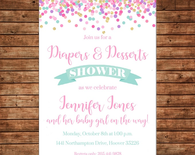 Baby Girl Diapers and Dessert Shower  - Can personalize colors /wording - Printable File or Printed Cards