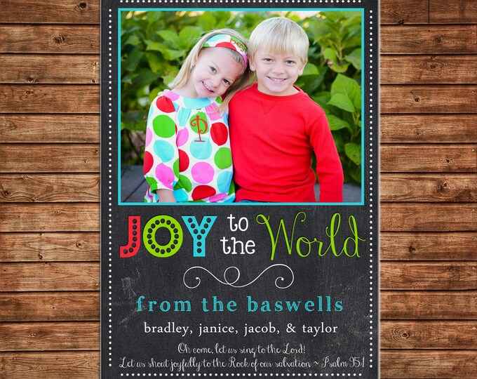 Christmas Holiday Photo Card Chalkboard Joy to the World - Can Personalize - Printable File or Printed Cards