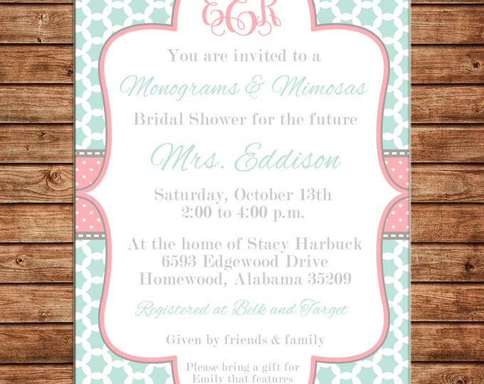 Invitation Monograms Mimosas Baby Bridal Wedding Shower - Can personalize colors /wording - Printable File or Printed Cards