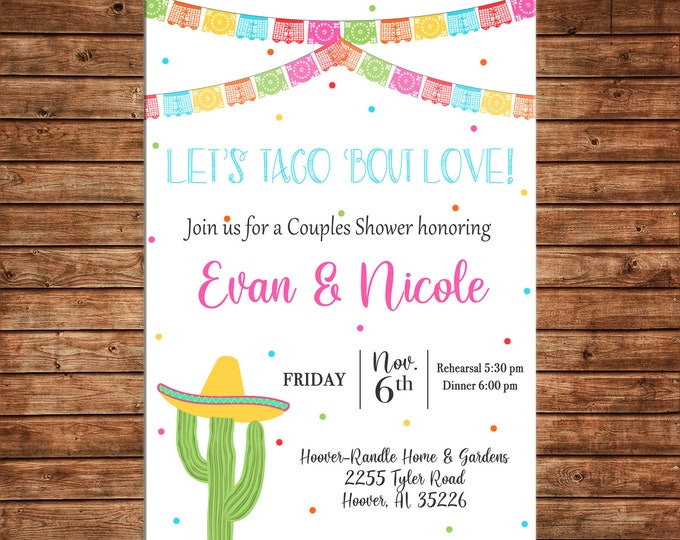 Invitation Mexican Fiesta Shower Taco Bout Love Wedding Party - Can personalize colors /wording - Printable File or Printed Cards