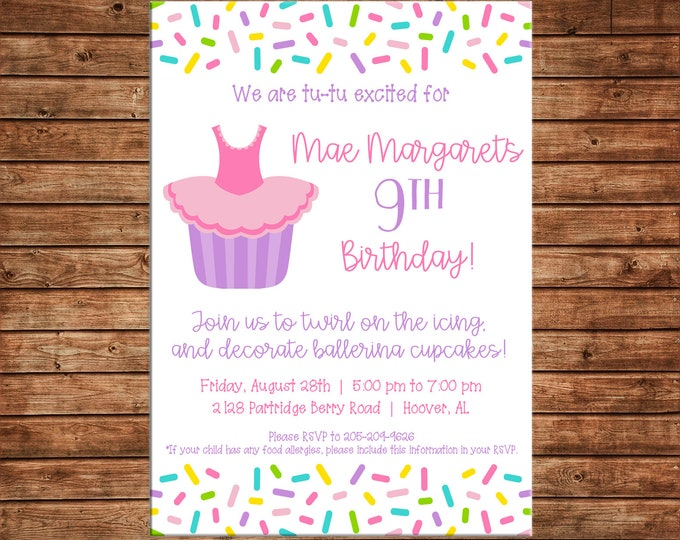 Girl Invitation Ballet Ballerina Tutu Cupcake Twirl Birthday Party - Can personalize colors /wording - Printable File or Printed Cards