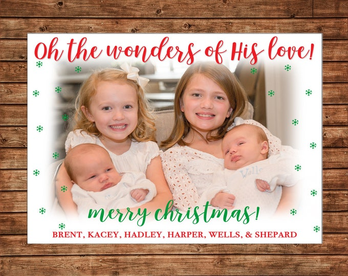 Christmas Holiday Photo Card Wonders of His Love  - Can Personalize - Printable File or Printed Cards