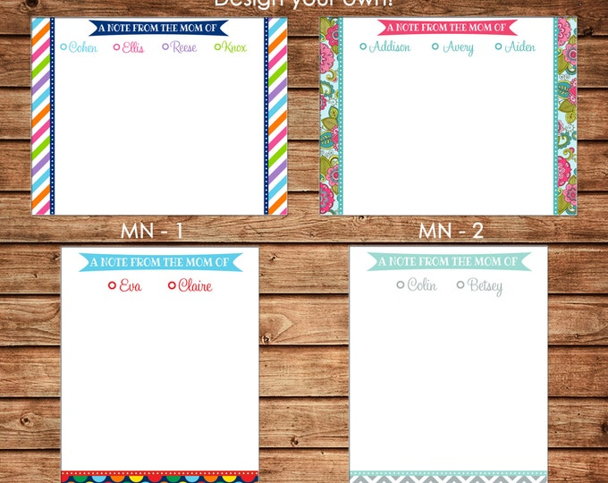 Personalized Mommy From the Mom of Children Kids Flat Notes Notecards Stationery with Envelopes - Design your own - Choose ONE DESIGN